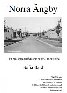 Norra Ängby - ett småstugeområde som är 1900-talshistoria